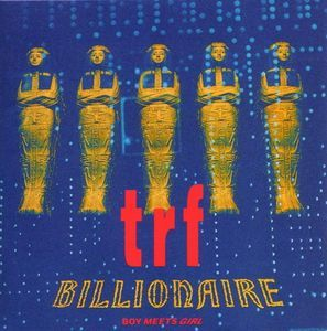 TRF『BILLIONAIRE〜BOY MEETS GIRL〜』のジャケット写真
