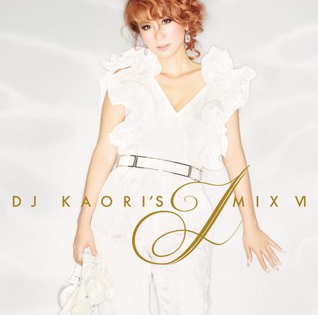 J-POPミックスシリーズ待望の最新作『DJ KAORI'S JMIX VI』 (okmusic UP\'s)