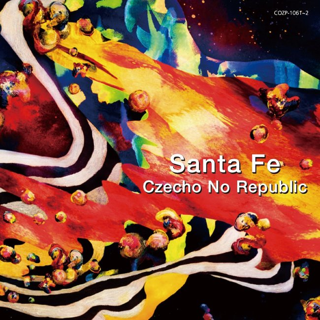 Czecho No Republic 『Santa Fe』のジャケット写真
