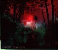 『GAUZE』('99)/DIR EN GREY (okmusic UP's)