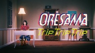 MV「Trip Trip Trip」 (okmusic UP's)