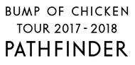『BUMP OF CHICKEN TOUR 2017-2018 PATHFINDER』ロゴ (okmusic UP's)