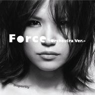 配信楽曲「Force -Orchestra Ver.-」 (okmusic UP's)