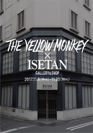 THE YELLOW MONKEY×ISETAN (okmusic UP's)