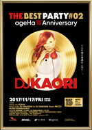 """『ageHa's 15th ANNIVERSARY """"THE BEST PARTY #02"""" feat.THE BIG PARTY』(DJ KAORI) (okmusic UP's)"""