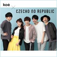 koe × Czecho No Republic (okmusic UP's)