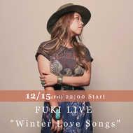 "『FUKI LIVE ""Winter Love Songs""』 (okmusic UP's)"